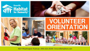 Knoxville Habitat Volunteer Orientation banner. Shows different photos of volunteers in action, doing construction and administrative work.